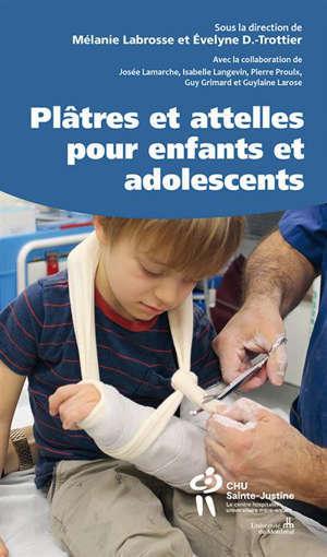 PLATRES ET ATTELLES POUR ENFANTS ET ADOLESCENTS