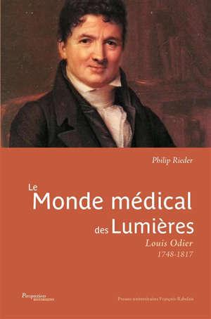 Le monde médical des Lumières : Louis Odier : 1748-1817