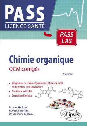 Chimie organique : QCM corrigés : Pass LAS