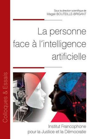 La personne face à l'intelligence artificielle