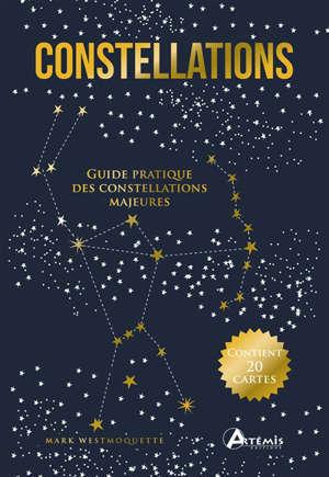 Constellations : guide pratique des constellations majeures