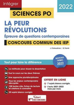 La peur, révolutions : épreuve de questions contemporaines : concours commun des IEP, 2022