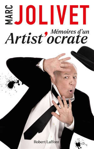 Mémoires d'un artist'ocrate