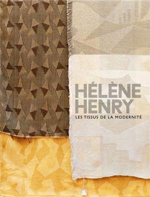 Hélène Henry : les tissus de la modernité