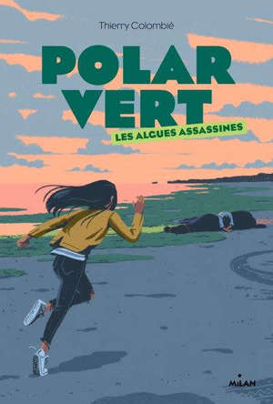 Polar vert. Volume 1, Les algues assassines