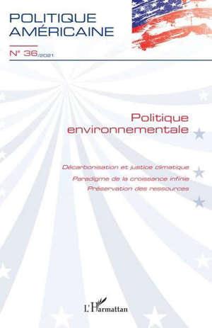Politique américaine, n° 36. Politique environnementale