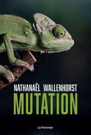 Mutation : l'aventure humaine ne fait que commencer