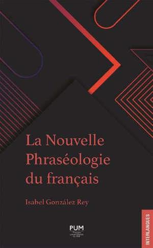 La nouvelle phraséologie du français