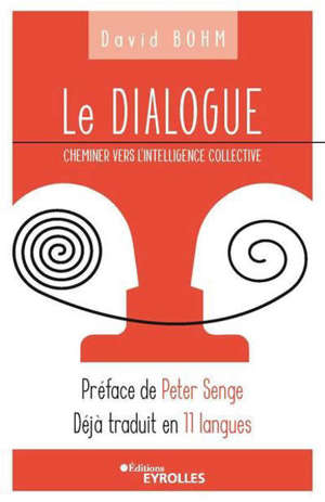 Le dialogue : cheminer vers l'intelligence collective