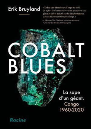 Cobalt blues : la sape d'un géant : Congo 1960-2020