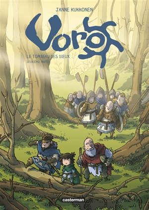 Voro : le tombeau des dieux. Volume 2