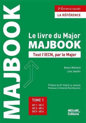 Majbook : le livre du major : tout l'iECN, par le major. Volume 1, UE 1, UE 2, UE 3, UE 4, UE 5, UE 6