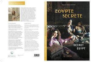 Egypte Secrète-Secret Egypt Méditerranée en lumière