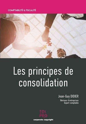 Les principes de consolidation