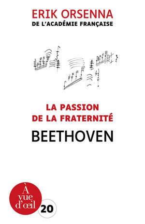 La passion de la fraternité : Beethoven
