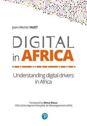 Digital in Africa : understanding digital drivers in Africa