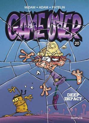 Game over. Volume 20, Deep impact