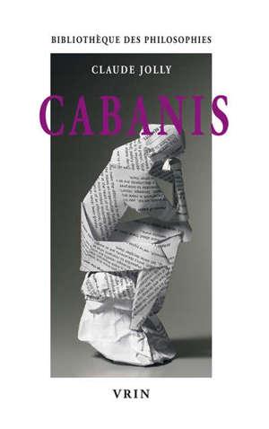 Cabanis : l'idéologie physiologique