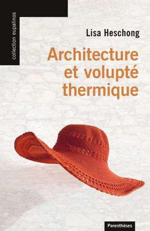 Architecture et volupté thermique