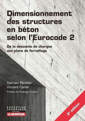 Dimensionnement des structures en béton selon l'Eurocode 2 : de la descente de charges aux plans de ferraillage