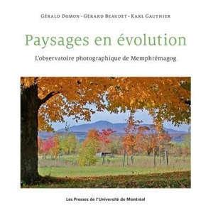 Paysages en évolution  : L'observatoire photographique de Memphrémagog