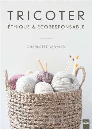 Tricoter éthique & écoresponsable