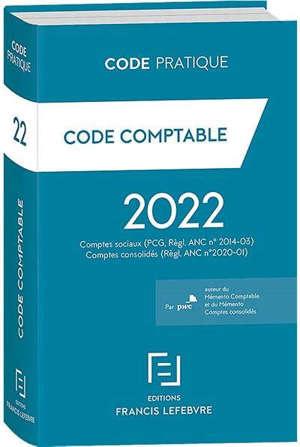 Code comptable 2022 : comptes sociaux (PCG, règl. ANC n°2014-03) : comptes consolidés (Règl. ANC N°2020-01)