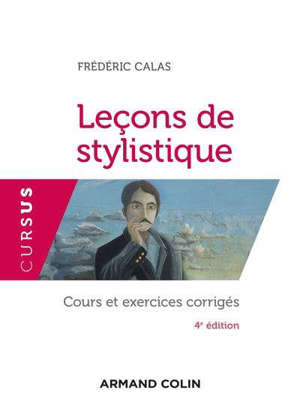 Leçons de stylistique : cours et exercices corrigés