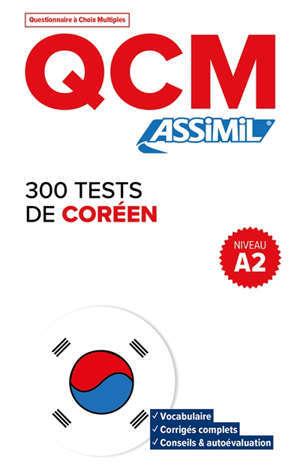 300 tests de coréen, niveau A2 : QCM