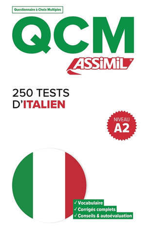 250 tests d'italien, niveau A2 : QCM