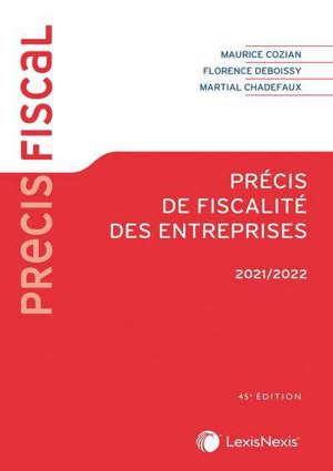 Précis de fiscalité des entreprises : 2021-2022