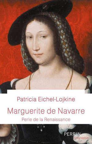 Marguerite de Navarre : perle de la Renaissance