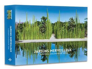 Jardins merveilleux : l'agenda-calendrier 2022