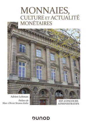 Monnaies, culture et actualité monétaires : IEP, concours administratifs