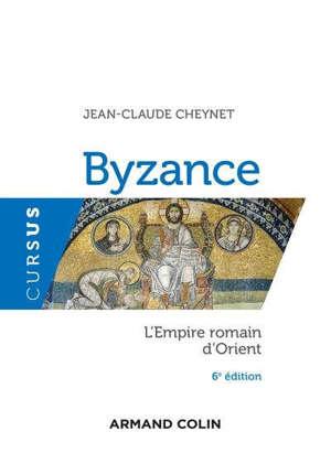 Byzance : l'Empire romain d'Orient