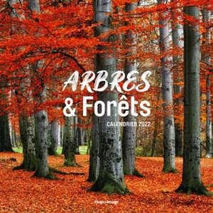 Arbres et forêts : calendrier 2022