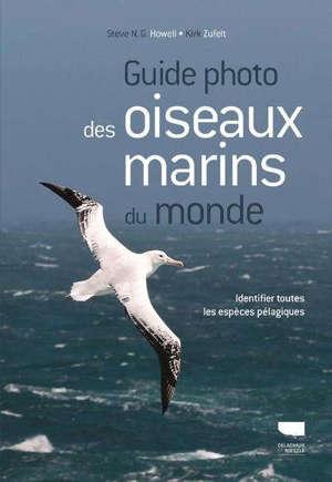 Guide photo des oiseaux marins du monde : identifier toutes les espèces pélagiques