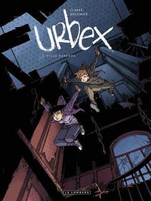 Urbex. Volume 1, Villa Pandora