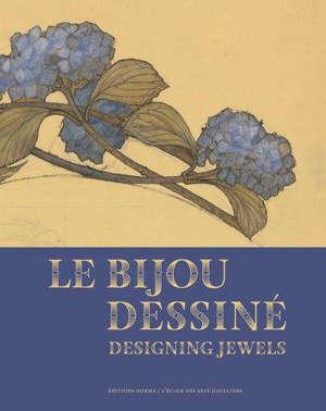 Le bijou dessiné. Designing jewels