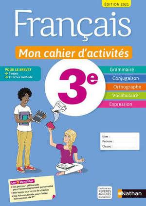 Français 3e : mon cahier d'activités