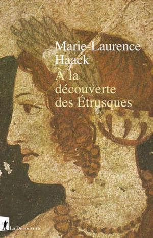 A la découverte des Etrusques