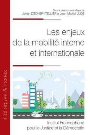Les enjeux de la mobilité interne et internationale