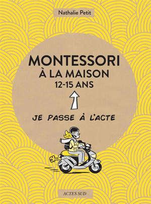 Montessori à la maison, 12-15 ans