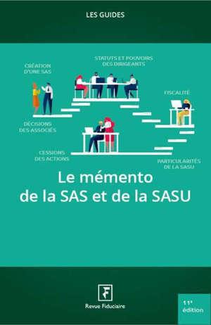 Le mémento de la SAS et de la SASU : 2021