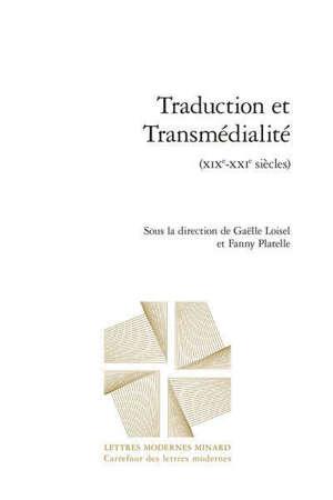 Traduction et transmédialité (XIXe-XXIe siècles)