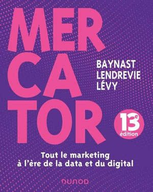 Mercator : tout le marketing à l'ère de la data et du digital