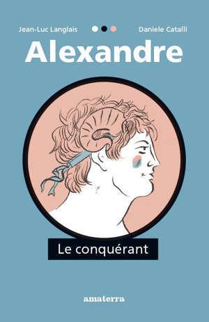 Alexandre le conquérant