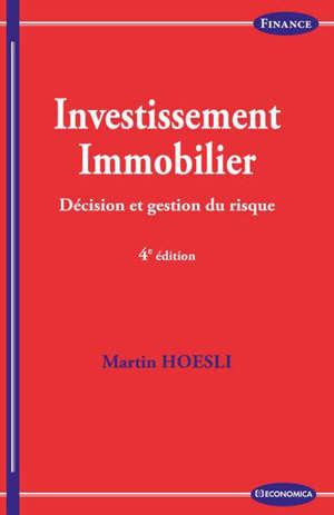 Investissement immobilier : décision et gestion du risque
