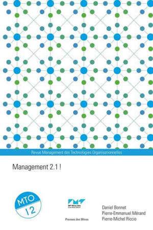 Management des technologies organisationnelles, n° 12. Management 2.1 !