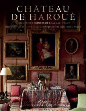 Château de Haroué : demeure des princes de Beauvau-Craon